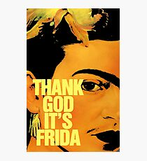 Danke Gott, es ist Frida Fotodruck