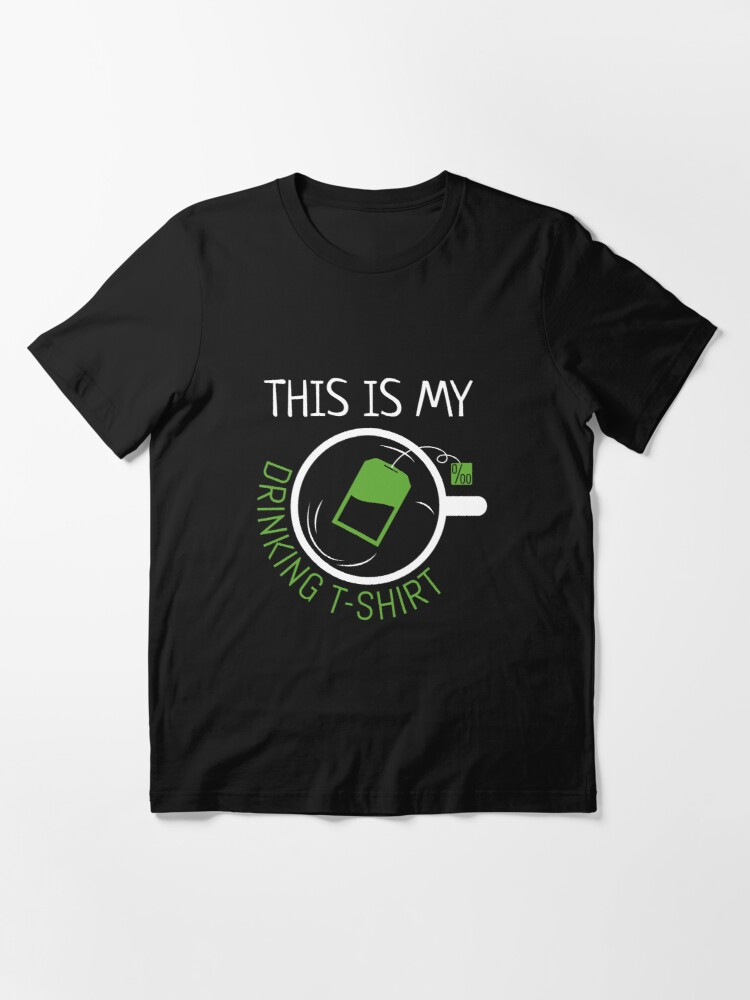 Alternate view of This Is My Drinking Tea Shirt - Funny Tea Pun Essential T-Shirt