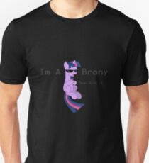I'm a Brony Deal with it. (Twilight Sparkle) - My little Pony Friendship is Magic Unisex T-Shirt