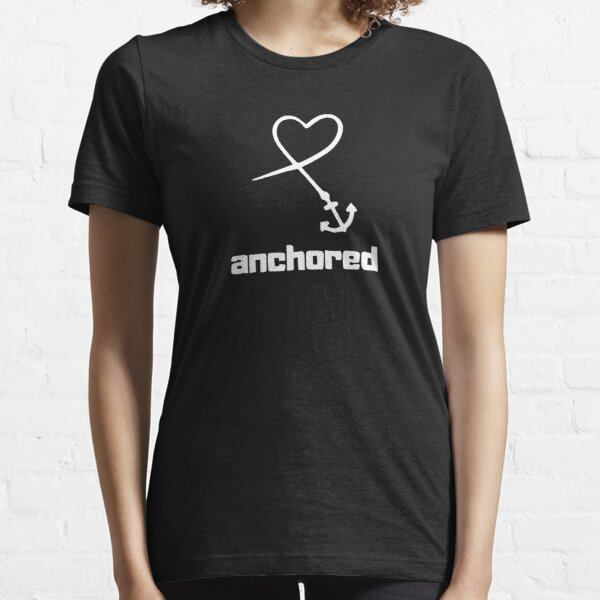 heart anchor - anchored Essential T-Shirt
