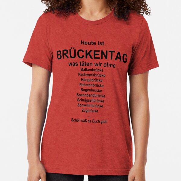 German wordgame for Brückentag Tri-blend T-Shirt