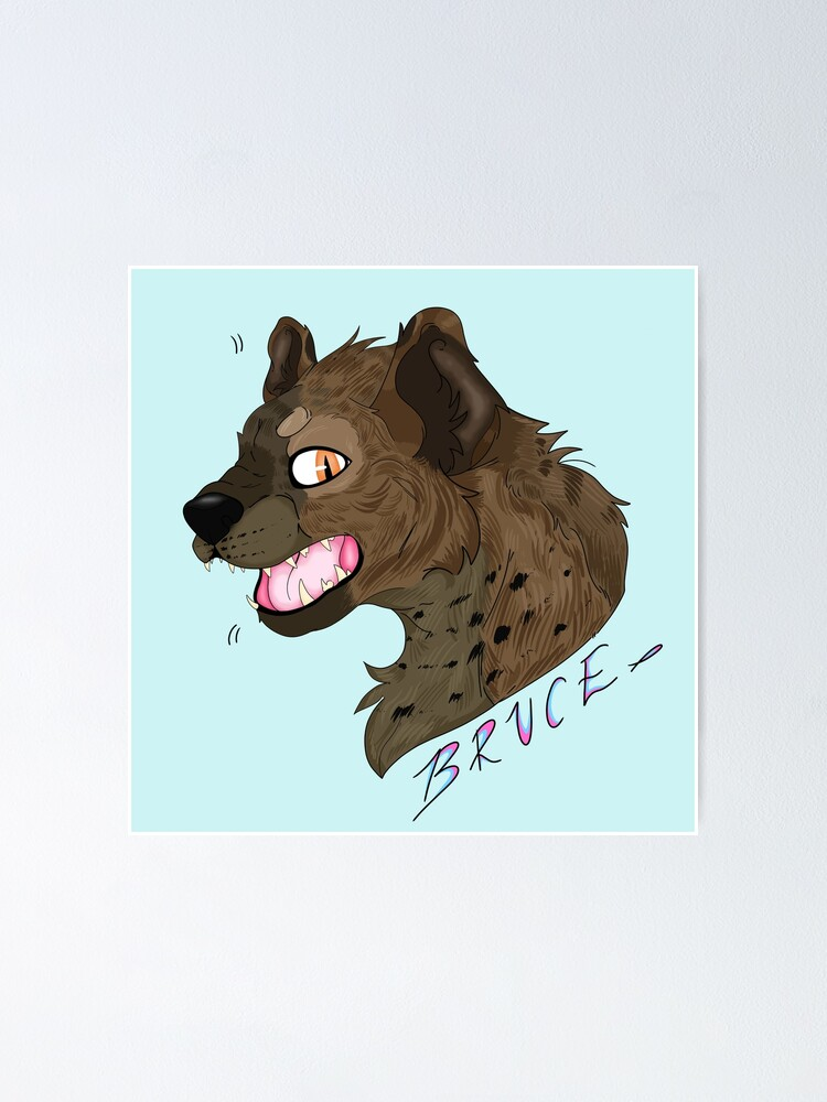 Bruce The Hyena Birds Of Prey Poster By Galaxytheartist Redbubble