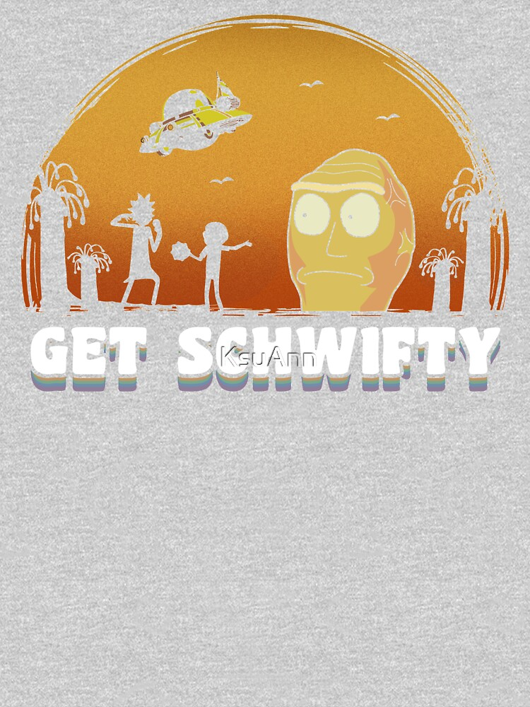 Rick and Morty Get Schwifty Vintage by KsuAnn