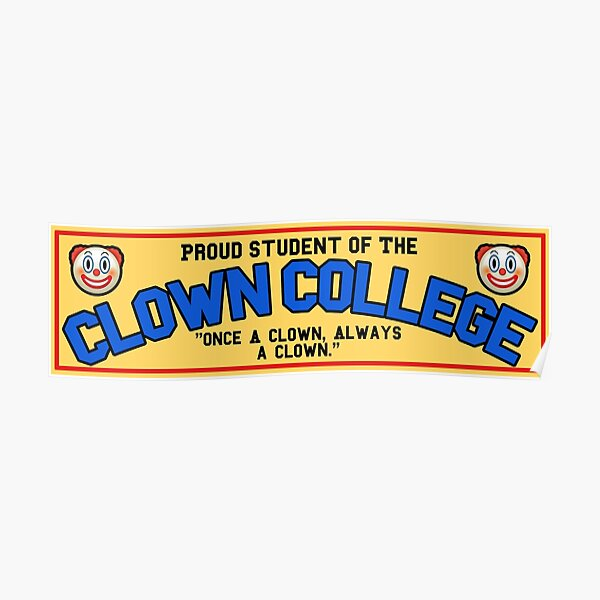 Clown College Poster