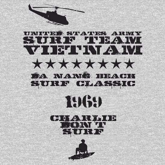 TShirtGifter presents: surf team vietnam - apocalypse now