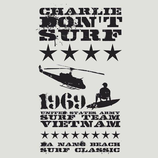 TShirtGifter presents: Surf team vietnam - Charlie don't surf - Black