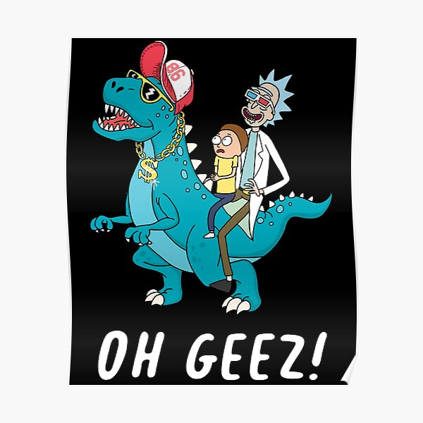 Rick and Morty riding dinosaur Poster