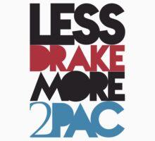 Less Drake More 2Pac Color