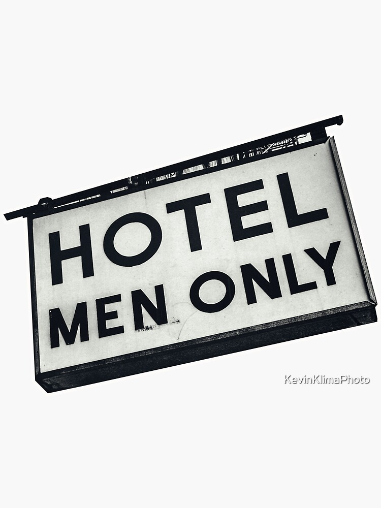 Hotel:  Men Only by KevinKlimaPhoto