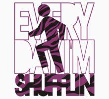 Everyday I'm Shufflin Pink and Black Zebra