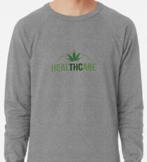 Healthcare - THC Marijuana/Cannabis Lightweight Sweatshirt