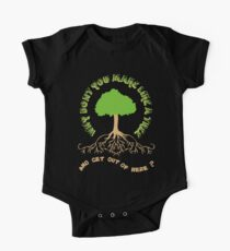 Make like a tree and get out of here! One Piece - Short Sleeve