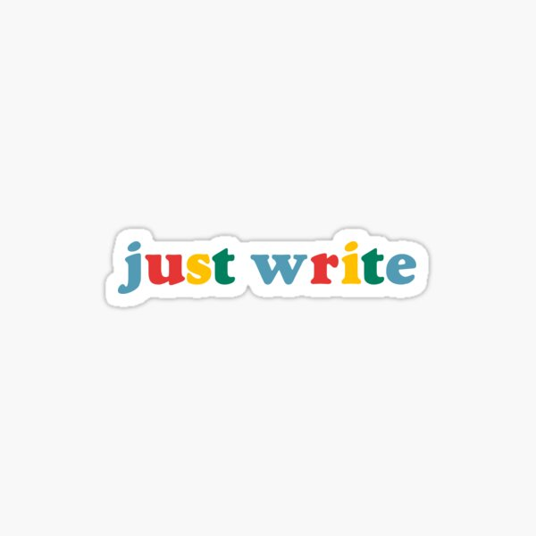 just write rainbow quote sticker Sticker
