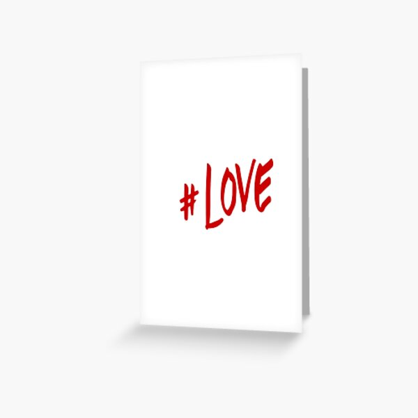 "Hash-Tag ""LOVE"" Greeting Card"