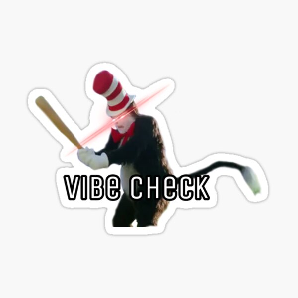 Cat in the Hat Vibe Check Sticker