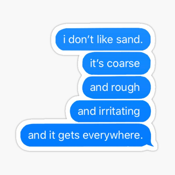 ani doesn't like sand Sticker