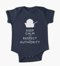 Keep Calm and Respect My Authority One Piece - Short Sleeve