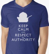 Keep Calm and Respect My Authority Men's V-Neck T-Shirt