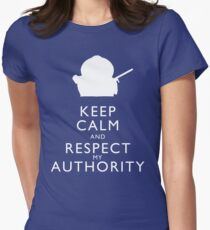 Keep Calm and Respect My Authority Women's Fitted T-Shirt