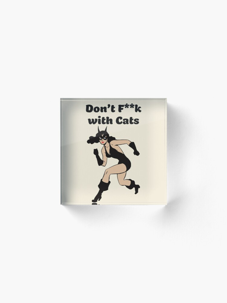 Alternate view of Don't f**k with cats typography text art quote by Word Fandom - wordfandom Acrylic Block