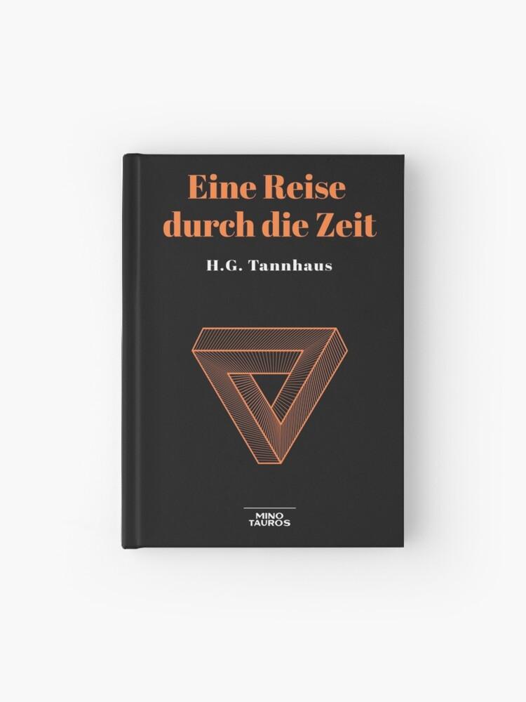 Eine Reise Durch Die Zeit H G Tannhaus Buch Book Dark Netflix Hardcover Journal By Marcopolok Redbubble