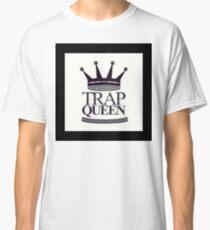 Trap Queen Fetty Wap Classic T-Shirt