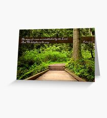 Steps of a Righteous Man (Card) Greeting Card