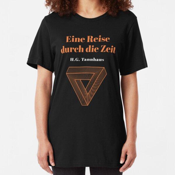 Eine Reise durch die Zeit - H.G. Tannhaus - Buch book DARK netflix Slim Fit T-Shirt