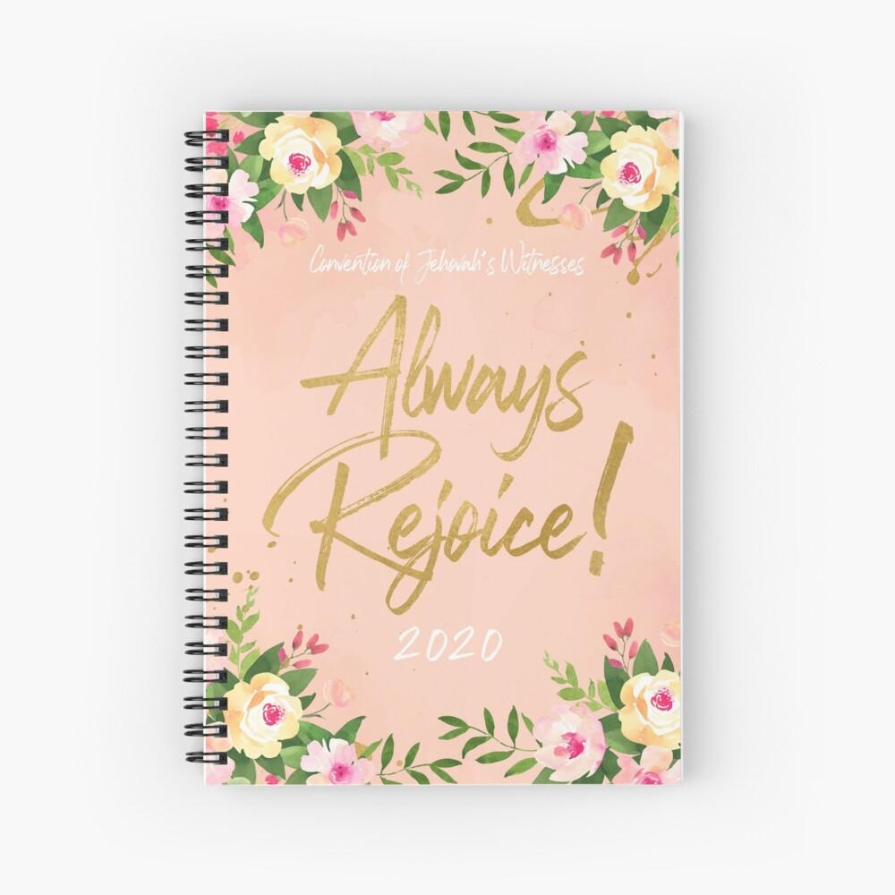 ALWAYS REJOICE! (FLORAL) Spiral Notebook