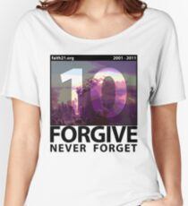 Forgive: 9/11 Ten Year Anniversary Women's Relaxed Fit T-Shirt