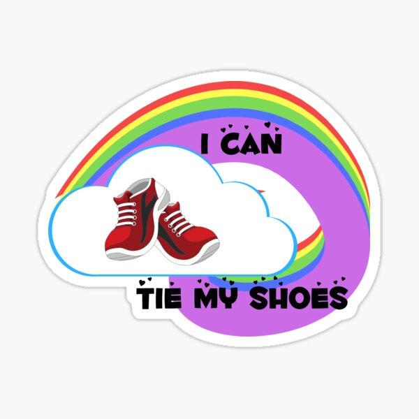 I can sticker - Tie my shoes Sticker