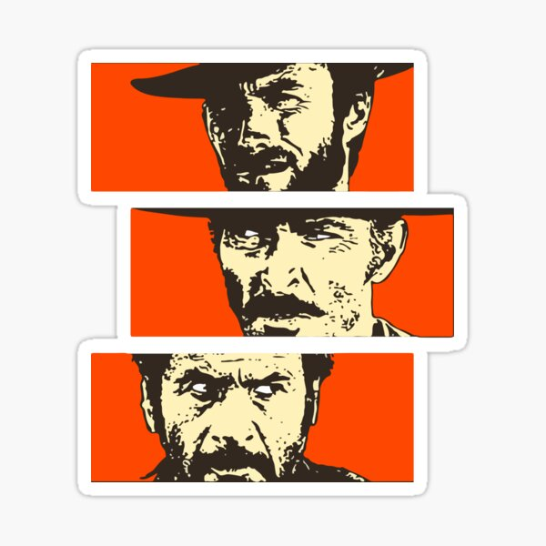 The Good The Bad and The Ugly III Sticker