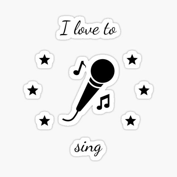 I love to sing Sticker
