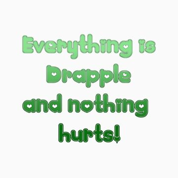 Everything is Drapple by Issy262