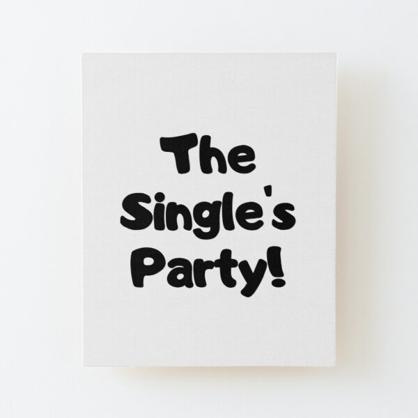 The Single's Party logo Wood Mounted Print