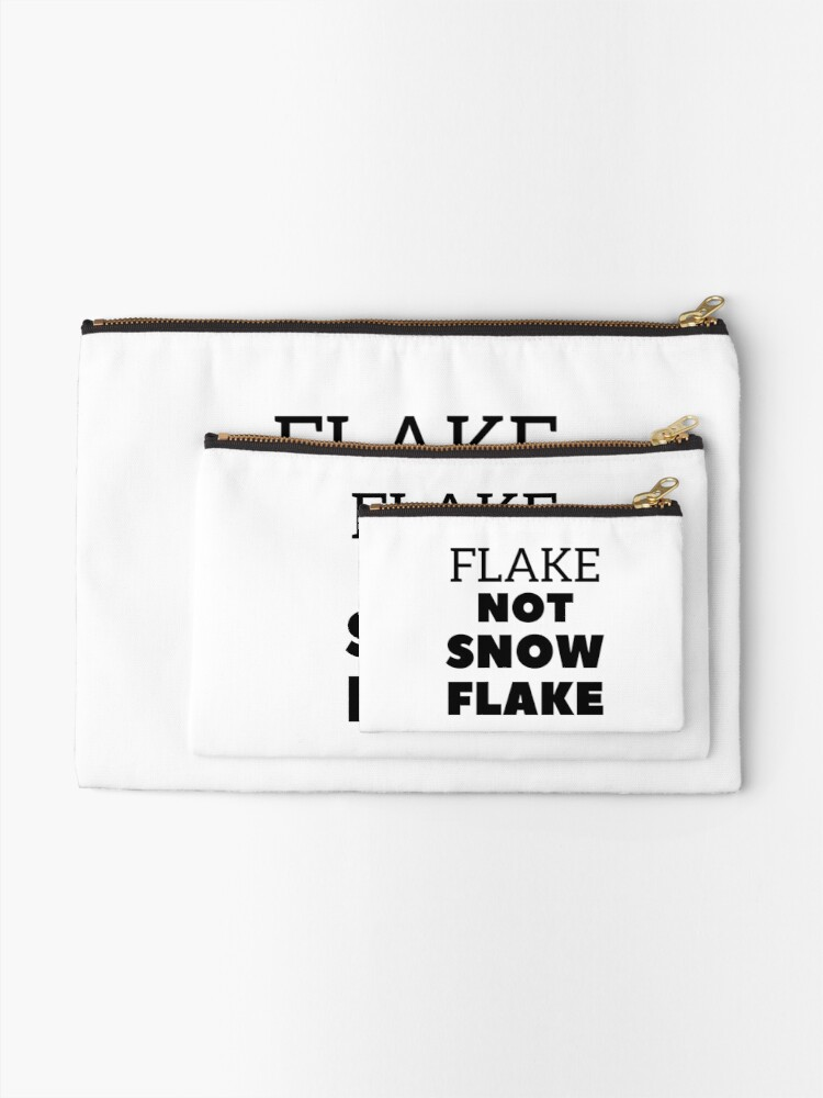 Alternate view of Flake NOT SNOW FLAKE Zipper Pouch