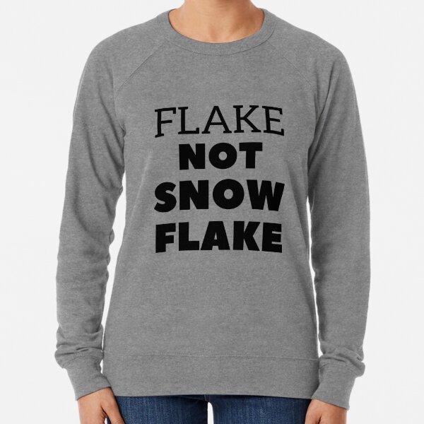 Flake NOT SNOW FLAKE Lightweight Sweatshirt