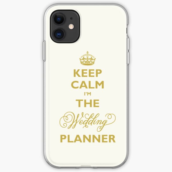 Keep Calm I am The Wedding Planner | Gold On Ivory Background iPhone Soft Case