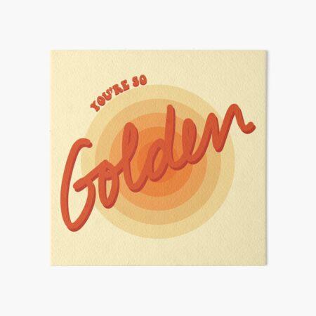 You're So Golden, Baby Art Board Print