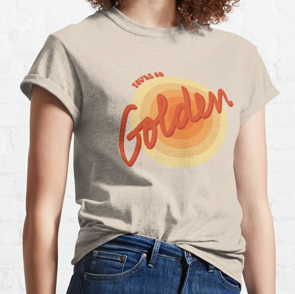 You're So Golden, Baby Classic T-Shirt