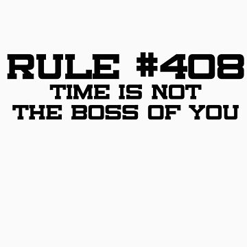 Rule #408 by consulttimelord