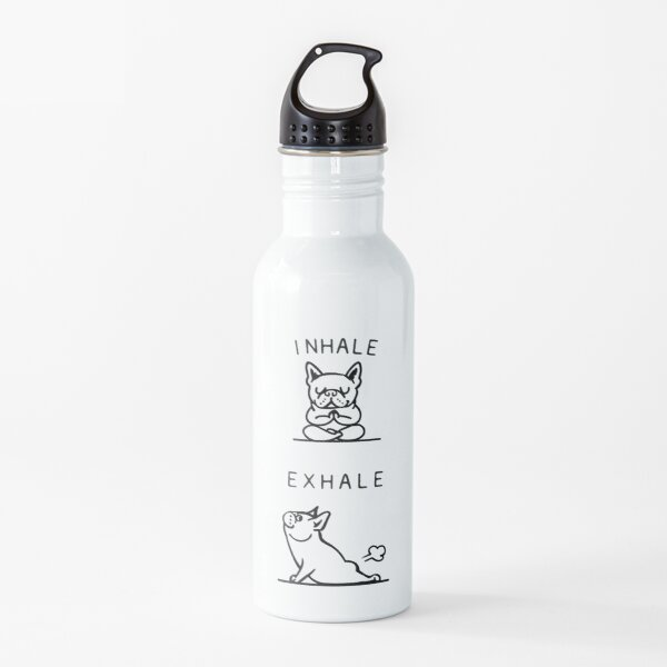 French Bulldog Inhale Exhale Frenchie Fart - Yoga Meditation - Funny phrase Water Bottle