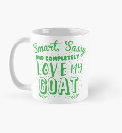 Smart, Sassy and completely love my GOAT Mug