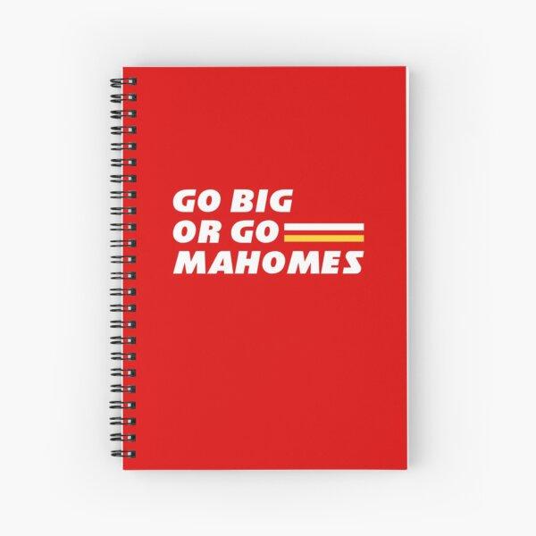 Go Big or Go Mahomes Spiral Notebook
