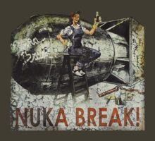 Nuka Break!