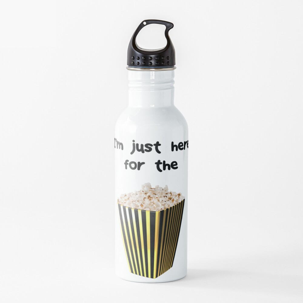 Funny Statement  - I'm just here for the popcorn Water Bottle