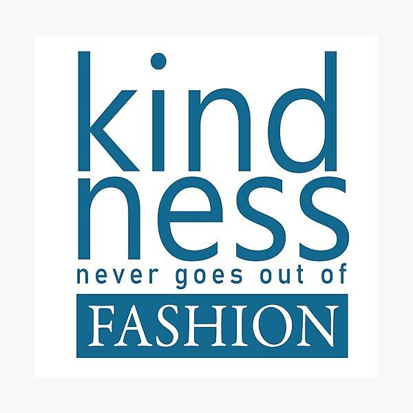 Kindness Photographic Print