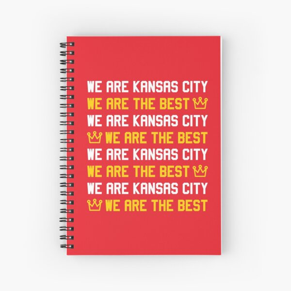 We are Kansas City, We are The best Spiral Notebook