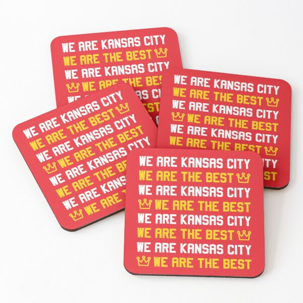 We are Kansas City, We are The best Coasters (Set of 4)