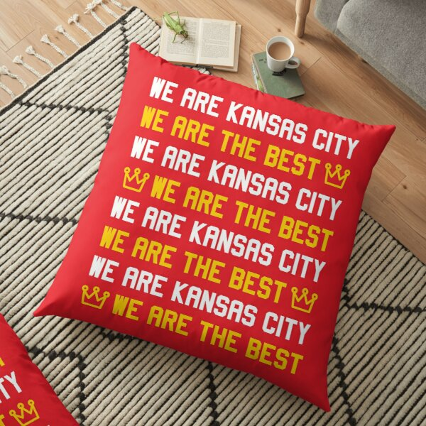 We are Kansas City, We are The best Floor Pillow